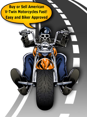 Buy or Sell American V-Twin Motorcycles Fast!